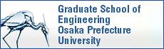 Graduate School of Engineering Osaka Prefecture University